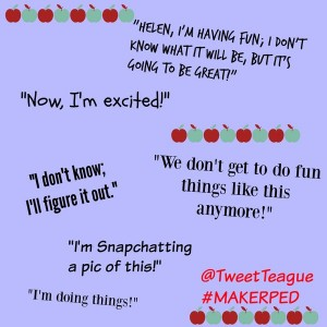 What Makers Say #MakerPED